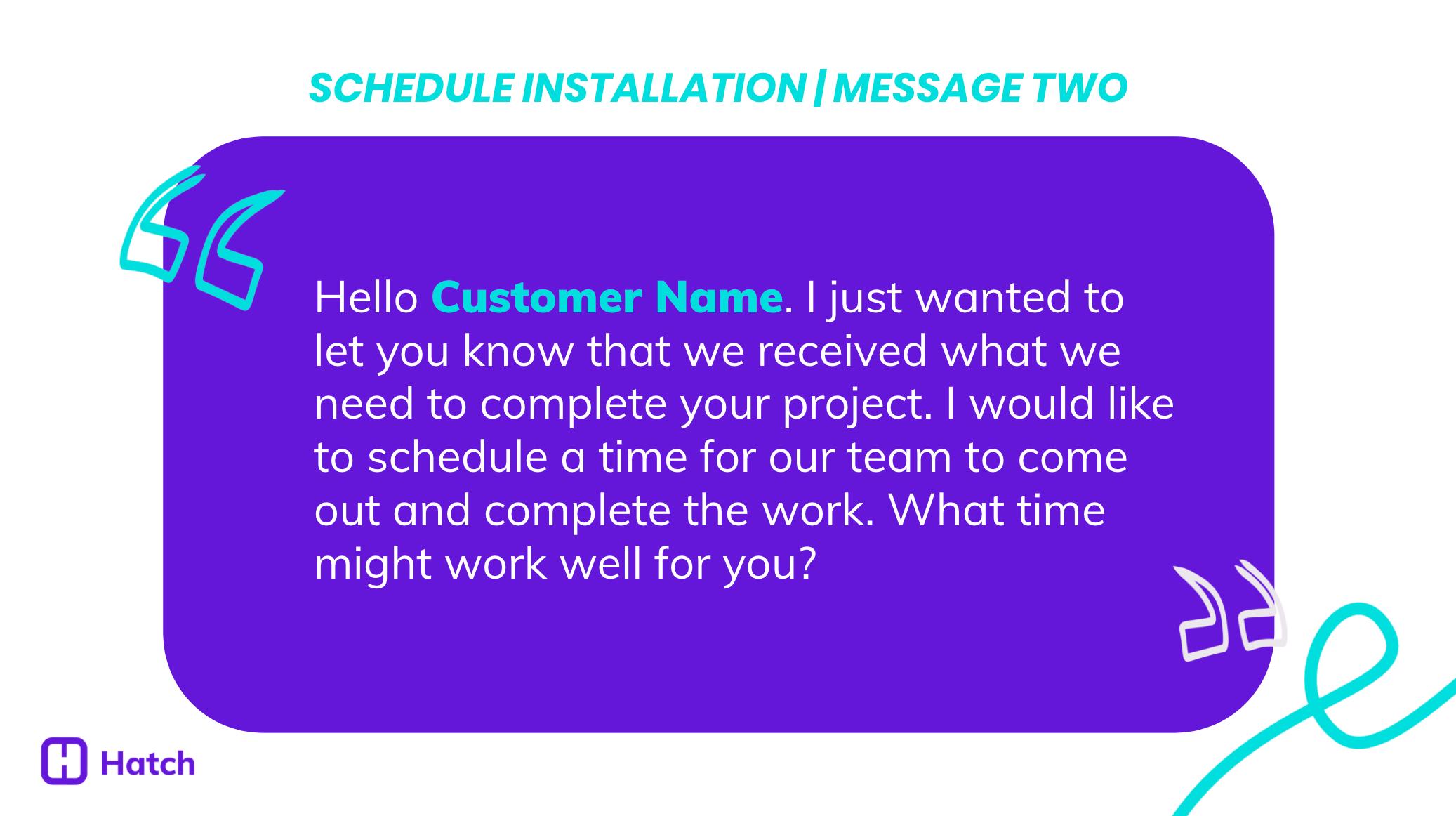 Schedule Installation, Message Two